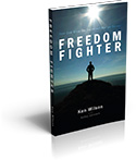 Freedom Fighter: How God Wins the Universal War on Terror